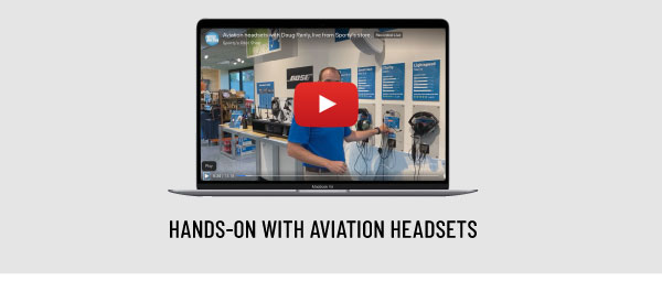 Hands-on with aviation headsets